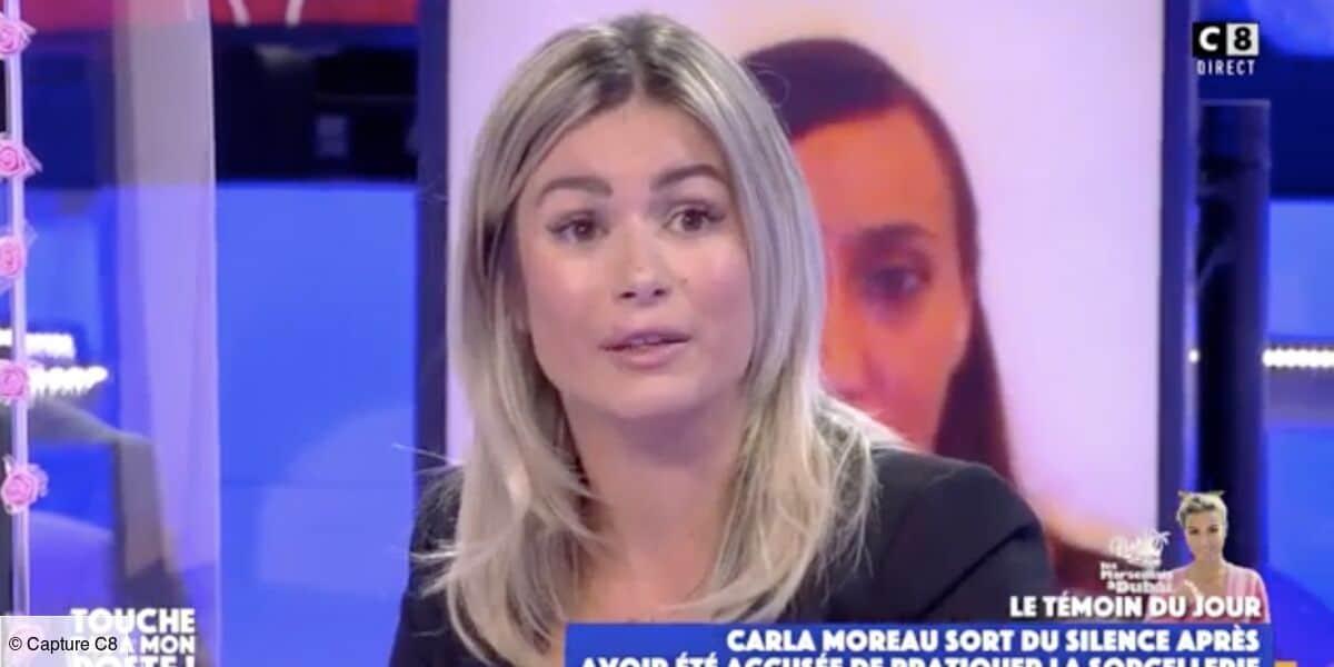 Carla Moreau: Accusée de sorcellerie, elle s'exprime enfin sur TPMP
