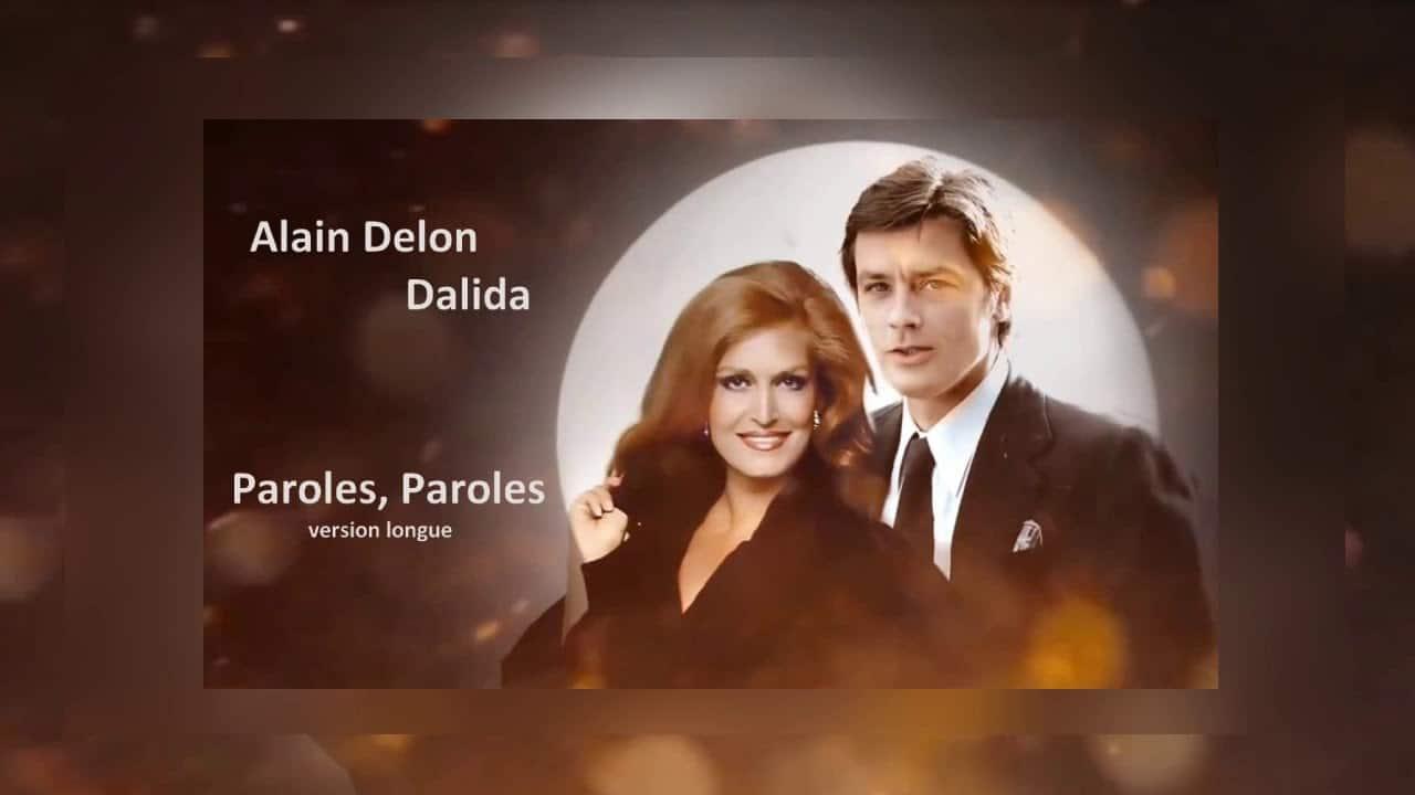 """Dalida et Alain Delon : Paroles et vidéo de la chanson """"Paroles paroles"""""""
